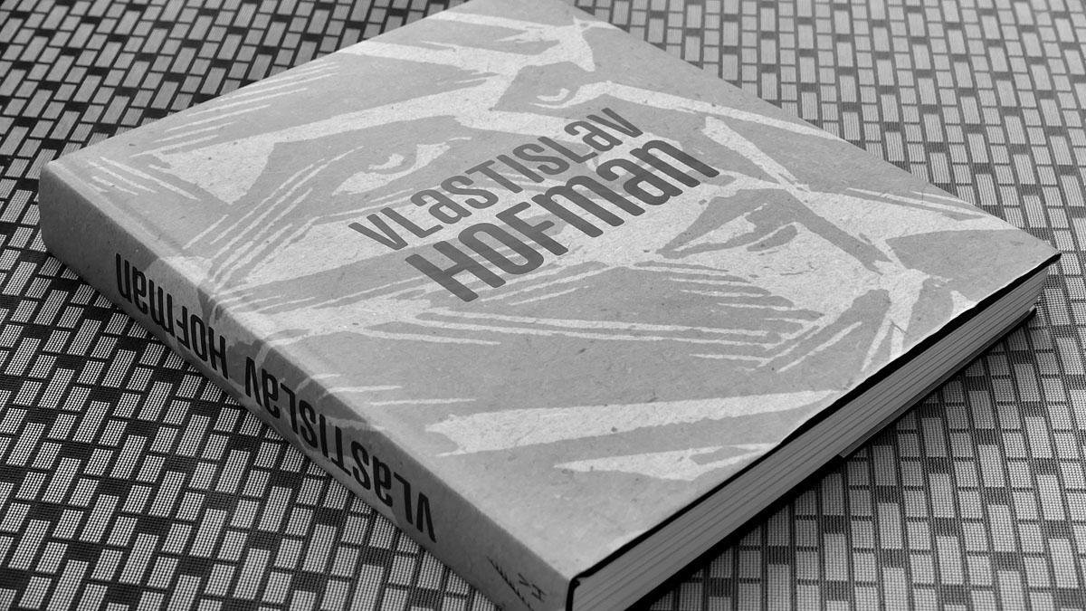 Vlastislav Hofman - monografie